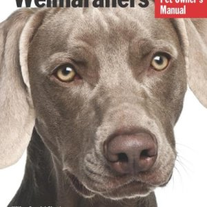 Weimaraners (Complete Pet Owner's Manual) 6