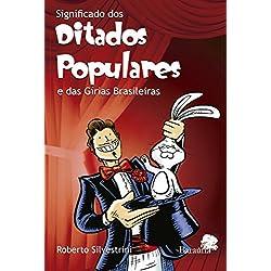 Significado dos ditados populares e das gírias brasileiras