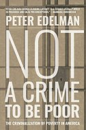 Image result for Not a Crime to Be Poor: The Criminalization of Poverty in America