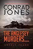 The Anglesey Murders: Unholy Island