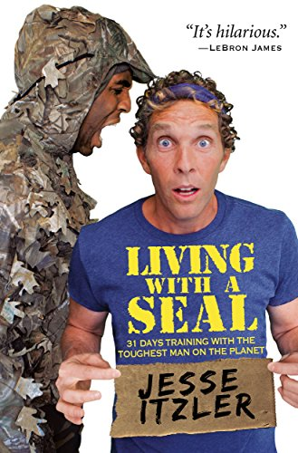 Living with a SEAL: 31 Days Training with...
