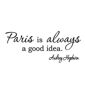 Výsledok vyhľadávania obrázkov pre dopyt paris is always a good idea audrey hepburn