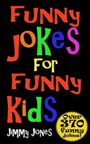 Funny Jokes For Funny Kids: Joke Book For Kids Aged 5-12