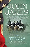 The Titans (The Kent Family Chronicles Book 5)