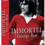 Immortel George Best – [CRITIQUE]