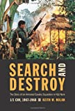 Search and Destroy: The Story of an Armored Cavalry Squadron in Vietnam: 1-1 Cav, 1967-1968