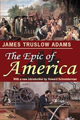 Amazon.com: The Epic of America eBook: Adams, James Truslow: Kindle Store