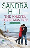 The Forever Christmas Tree: A Bell Sound Novel (Bell Sound Series Book 1)