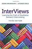The Third Edition of Brinkmann and Kvale's InterViews: Learning the Craft of Qualitative Research Interviewing, offers readers comprehensive and practical insight into the many factors that contribute to successful interviews. The book invites rea...
