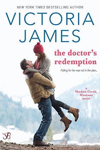 The Doctor's Redemption by Victoria James