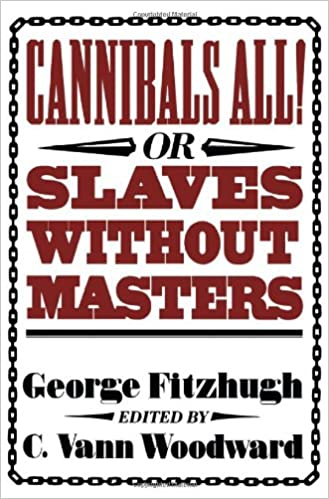 Required reading for southern nationalists identity dixie image result for cannibals all or slaves without masters malvernweather Choice Image
