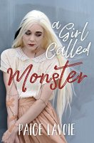 A Girl Called Monster by [Lavoie, Paige]