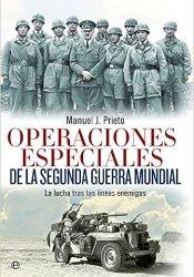 Operaciones Especiales De La Segunda Guerra Mundial (Historia del siglo XX)