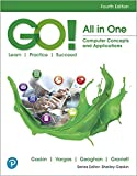 GO! All in One: Computer Concepts and Applications (4th Edition)