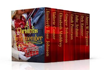 A Christmas to Remember: Eight Christian Romances Celebrating the Gift of Christmas by [Johnson, Kimberly Rose, Comer, Valerie, Maddrey, Elizabeth, Solomon, Ginger, Peterson, Lindi, Arduini, Julie, Kastner, Deb, Ferguson, Janet W.]