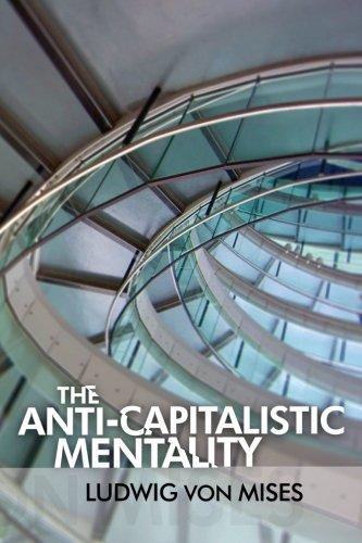 The Anti-Capitalistic Mentality
