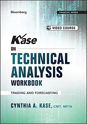 Kase on Technical Analysis Workbook: Trading and Forecasting (Bloomberg Financial)