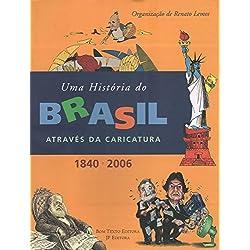Uma História do Brasil Através da Caricatura
