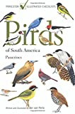 Birds of South America: Passerines (Princeton Illustrated Checklists)
