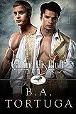 Calling His Bluff (Club Raven Book 3)