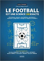Le football est une science (in)exacte [Critique]