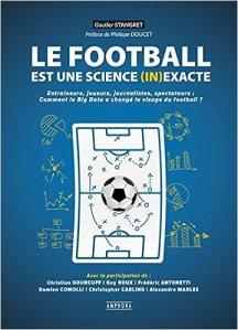 Le football est une science (in)exacte [Critique]