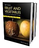 Fruit and Vegetables, 2 Volume Set: Harvesting, Handling and Storage