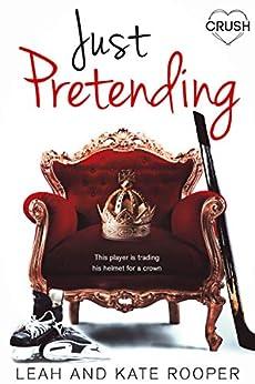 Just Pretending by [Rooper, Leah, Rooper, Kate]