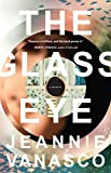 The Glass Eye: A memoir