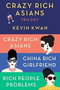 Crazy Rich Asians Trilogy Book Cover