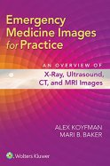 Image result for Emergency Medicine Images for Practice: An Overview of X-Ray, Ultrasound, CT, and MRI Images