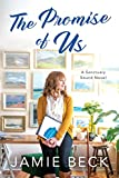 The Promise of Us (Sanctuary Sound Book 2)