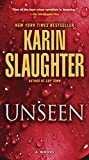 Unseen (with bonus novella 'Busted'): A Novel (Will Trent Series Book 7)