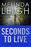 Seconds to Live (Scarlet Falls Book 3)