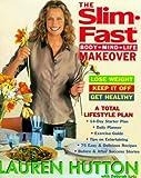 The Slim-Fast Body, Mind, Life Makeover Hardcover April 4, 2000