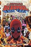 Despicable Deadpool Vol. 3: The Marvel Universe Kills Deadpool