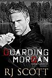 Guarding Morgan (Sanctuary Book 1)