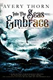 Into The Seas Embrace (The Nameless Syren Series Book 1)