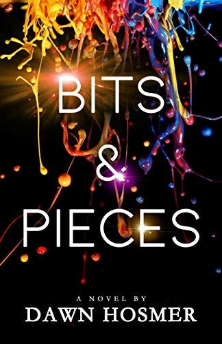 Bits & Pieces by [Hosmer, Dawn]