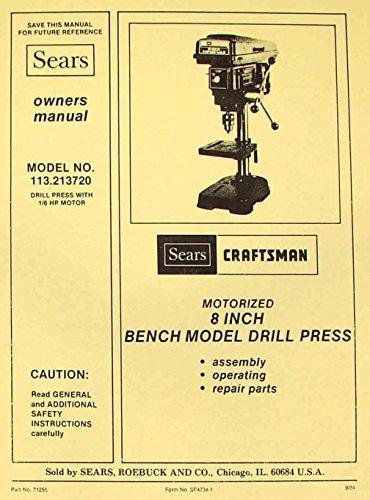 "CRAFTSMAN 113.213720 8"" Bench Drill Press Instructions & Parts Manual"