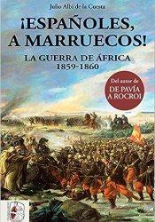 ¡Españoles, a marruecos! (Historia de España)