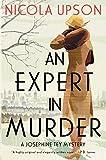 An Expert in Murder: A Josephine Tey Mystery (Josephine Tey Mysteries Book 1)