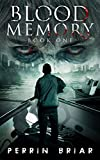 Blood Memory (Book One)