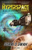 Awakening: Alien First Contact Cyberpunk Space Opera (The Hyperspace Project Book 1)