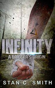 Infinity: A Bridger's Origin by Stan C. Smith