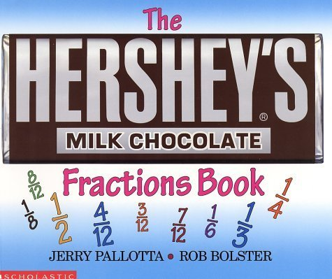 The Hershey's Milk Chocolate Bar Fractions Book by Jerry Pallotta (1999-12-01)