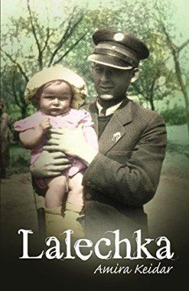 Lalechka: An Amazing Holocaust Survivor Rescue Story (World War 2 Book 1) by [Keidar, Amira]