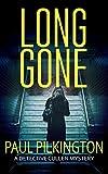 Long Gone: A Detective Paul Cullen Mystery (DCI Paul Cullen Mysteries Book 1)