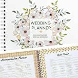 Wedding Planner and Organizer - Organizing My Dream Wedding Edition Includes Checklists and Essentials Tools to Plan Everything Perfectly As You and Your Fiance Head Up to Tie The Knot