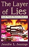 The Layer of Lies (Sarah Woods Mystery 20)